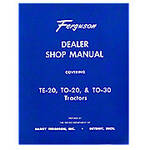 Dealer Shop Manual: MF TE20, TO20, TO30
