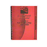 Operators Manual: Farmall Cub (Before 1960)