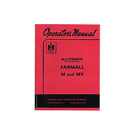 Operators Manual: Farmall M 1939-1952