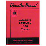 Operators Manual: Farmall 300