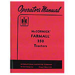 Operators Manual: Farmall 350 Rowcrop