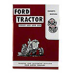 Operator Manual Reprint: Ford 600 & 800 Series