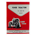 Operator Manual Reprint: Ford 701 & 901 Series