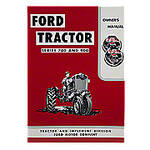 Operator Manual Reprint: Ford 700 & 900 Series