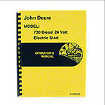 Operators Manual Reprint: JD 730 Diesel Electric Start
