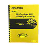 Operators Manual Reprint: JD 2010 Rowcrop Serial Number 29,001 and higher