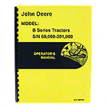 Operators Manual Reprint: JD Styled B Series Serial Number: 60,000 to 201,000