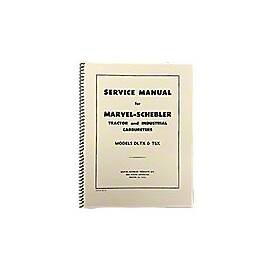 Marvel Schebler TSX & DLTX Carburetor Service Manual Reprint